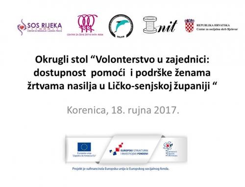 """Okrugli stol """"Volonterstvo u zajednici: Dostupnost  pomoći i podrške ženama žrtvama nasilja u Ličko-senjskoj županiji"""""""